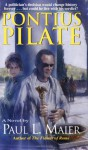 Pontius Pilate: A Novel - Paul L. Maier
