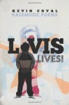 L-vis Lives!: Racemusic Poems - Kevin Coval, Patricia Smith