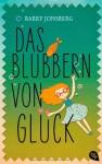 Das Blubbern von Glück - Barry Jonsberg