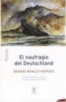 El naufragio del Deutschland - Gerard Manley Hopkins