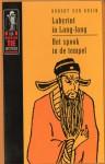 Labyrint in Lang-Fang & Het Spook in de Tempel, Rechter Tie Mysterie - Robert van Gulik, Peter Verstegen
