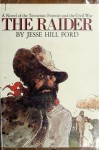 The Raider - Jesse Hill Ford