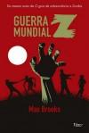 Guerra Mundial Z: Uma história oral da guerra dos Zumbis - Max Brooks
