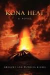 Kona Heat - Gregory And Patricia Kishel