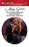 The Mediterranean Billionaire's Blackmail Bargain (Mills & Boon Modern) - Abby Green