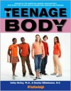 The Teenage Body Book: A New Edition for a New Generation - Kathy McCoy, Charles Wibbelsman