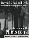 Beyond Good and Evil, Prelude to a Philosophy of the Future - Friedrich Nietzsche, Helen Zimmern