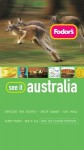 Fodor's See It Australia, 2nd Edition (Fodor's See It) - Tony Chapman