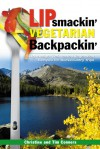 Lipsmackin' Vegetarian Backpackin' - Christine Conners, Tim Conners