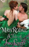 A Tale of Two Lovers (The Writing Girl Romance, #2) - Maya Rodale