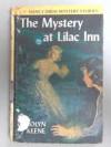 The Mystery at Lilac Inn - Carolyn Keene
