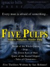 Five Pulps: A Sax Rohmer Supernatural Mystery Collection (Five thrilling novels in one volume!) - Sax Rohmer
