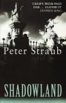 Shadowland (Voyager Classics) - Peter Straub