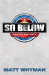 So Below: Key to the City - Matt Whyman