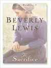 The Sacrifice (Audio) - Beverly Lewis, Aimee Lilly