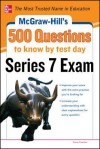 McGraw-Hill's 500 Series 7 Exam Questions to Know by Test Day (McGraw-Hill's 500 Questions) - Esme Faerber