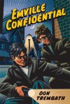 Emville Confidential - Don Trembath