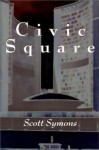 Civic Square - Scott Symons