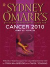 Sydney Omarr's Day-By-Day Astrological Guide for the Year 2010: Cancer - Trish MacGregor, Carol Tonsing