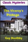 The Viceroy's Protege - Guy Boothby