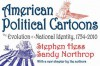 American Political Cartoons: The Evolution of a National Identity, 1754-2010 - Stephen Hess
