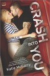Crash into You (Pushing the Limits Book 3) - Katie McGarry