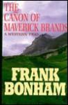 Canon Maverick Brands - Frank Bonham