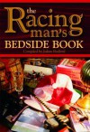 The Racing Man's Bedside Book - Julian Bedford