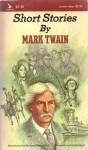 Short Stories of Mark Twain - Mark Twain