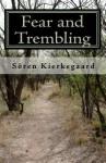 Fear And Trembling - Søren Kierkegaard