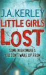 Little Girls Lost - Jack Kerley