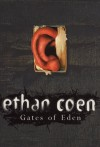 Gates of Eden - Ethan Coen