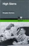 High Sierra - Douglas Gomery