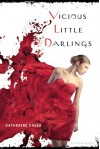 Vicious Little Darlings - Katherine Easer
