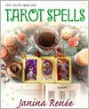 Tarot Spells - Janina Renee, Robin Wood