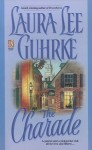 The Charade - Laura Lee Guhrke