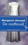 De roofbruid - Marian Lameris, Tjadine Stheeman, Margaret Atwood