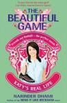 Katy's Real Life (Beautiful Game) - Narinder Dhami