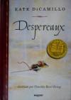 Despereaux = Tale of Despereaux - Kate DiCamillo, Timothy Basil Ering