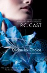 Divine by Choice - Phyllis Christine Cast