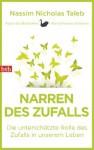 Narren des Zufalls: Die unterschätzte Rolle des Zufalls in unserem Leben (German Edition) - Nassim Nicholas Taleb