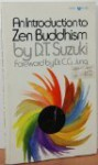 An Introduction to Zen Buddhism - D.T. Suzuki, C.G. Jung