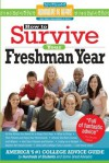 How to Survive Your Freshman Year (Hundreds of Heads Survival Guides) - Hundreds Of Heads, Frances Northcutt, Scott Silverman