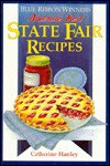 Blue Ribbon Winners: America's Best State Fair Recipes - Catherine Hanley
