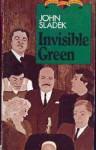 Invisible Green - John Sladek