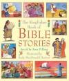 The Kingfisher Book of Bible Stories (Bible and Bible References) - Kady MacDonald Denton, Kingfisher