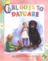 Carl Goes to Daycare - Alexandra Day