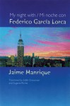 My Night With Federico Garcia Lorca - Jaime Manrique, Edith Grossman, Eugene Richie