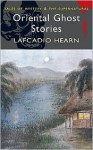 Oriental Ghost Stories - Lafcadio Hearn