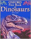 Oxford First Book of Dinosaurs - Barbara Taylor